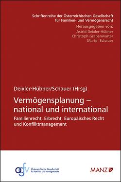 Vermögensplanung – national und international von Deixler-Hübner,  Astrid, Schauer,  Martin