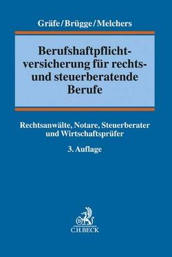 Vermögensschaden-Haftpflichtversicherung von Brügge,  Michael, Gräfe,  Jürgen, Melchers,  Michael