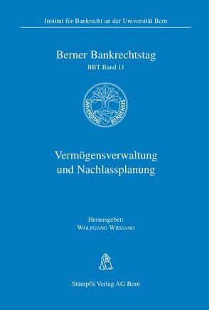 Vermögensverwaltung und Nachlassplanung von Wiegand,  Wolfgang