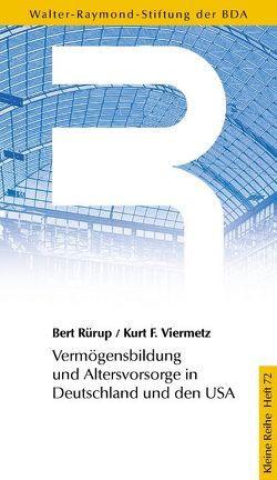 Vermögensbildung und Altersvorsorge in Deutschland und den USA von Mashat,  Faris al, Rürup,  Bert, Viermetz,  Kurt F, Weitershausen,  Ottheinrich von