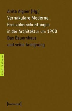 Vernakulare Moderne von Aigner,  Anita
