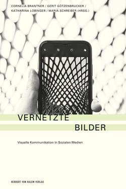Vernetzte Bilder von Brantner,  Cornelia, Götzenbrucker,  Gerit, Lobinger,  Katharina, Schreiber,  Maria