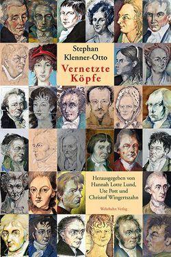 Vernetzte Köpfe von Klenner-Otto,  Stephan, Lund,  Hannah Lotte, Pott,  Ute, Wingertszahn,  Christof