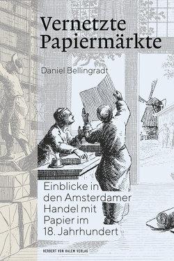 Vernetzte Papiermärkte von Daniel,  Bellingradt