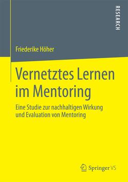 Vernetztes Lernen im Mentoring von Höher,  Friederike