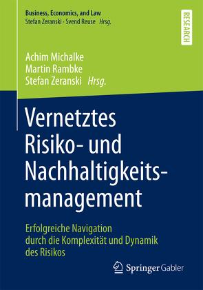 Vernetztes Risiko- und Nachhaltigkeitsmanagement von Michalke,  Achim, Rambke,  Martin, Zeranski,  Stefan