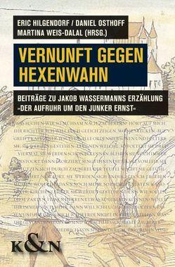 Vernunft gegen Hexenwahn von Hilgendorf,  Eric, Osthoff,  Daniel, Weis-Dalal,  Martina