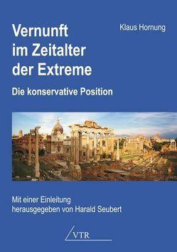 Vernunft im Zeitalter der Extreme von Hornung,  Klaus, Seubert,  Harald