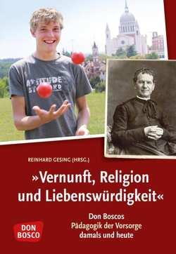Vernunft, Religion und Liebenswürdigkeit von Gesing,  Reinhard