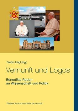 Vernunft und Logos von Högl,  Stefan