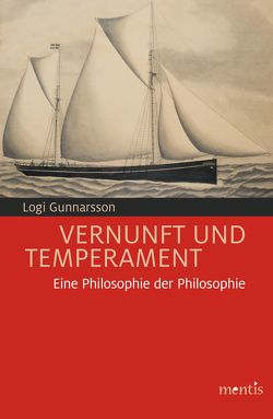 Vernunft und Temperament von Gunnarsson,  Logi