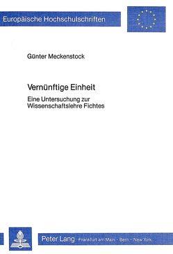 Vernünftige Einheit von Meckenstock,  Günter