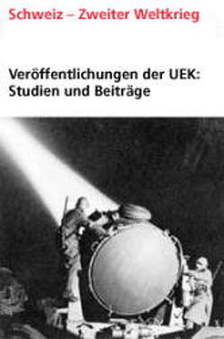 Veröffentlichungen der UEK. Studien und Beiträge zur Forschung / Clearing von Frech,  Stefan