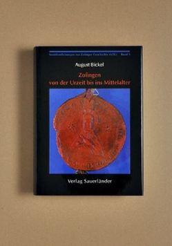 Veröffentlichungen zur Zofinger Geschichte / Zofingen von der Urzeit bis ins Mittelalter von Bickel,  August