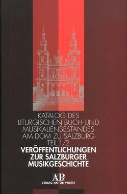 Veröffentlichungen zur Salzburger Musikgeschichte von Croll,  Gerhard, Hintermaier,  Ernst, Walterskirchen,  Gerhard