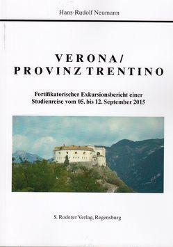 Verona / Provinz Trentino von Neumann,  Hans-Rudolf