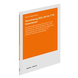 Verordnung (EU) 2018/775 Kommentar von Hagenmeyer,  Moritz