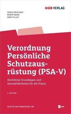 Verordnung Persönliche Schutzausrüstung (PSA-V) von Bruckner,  Harald, Novak,  Renate, Piller,  Ernst