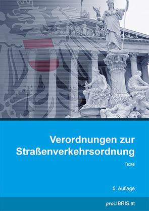 Verordnungen zur Straßenverkehrsordnung von proLIBRIS VerlagsgesmbH