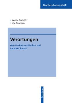 Verortungen von Dörhöfer,  Kerstin, Terlinden,  Ulla