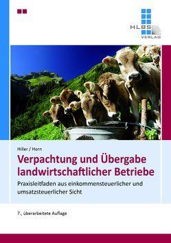 Verpachtung und Übergabe landwirtschaftlicher Betriebe von Hiller,  Gerhard, Horn,  Wolfgang