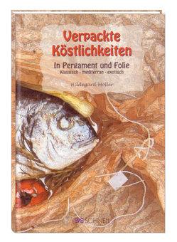 Verpackte Köstlichkeiten von Müller,  Hildegard