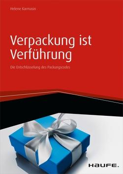 Verpackung ist Verführung von Karmasin,  Helene