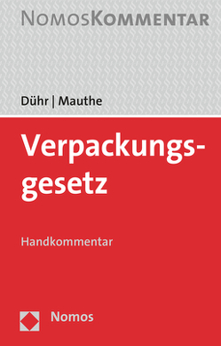 Verpackungsgesetz von Dühr,  Florian, Mantas,  Christos, Schaefer,  Horst