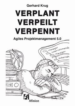 Verplant Verpeilt Verpennt von Krug,  Gerhard