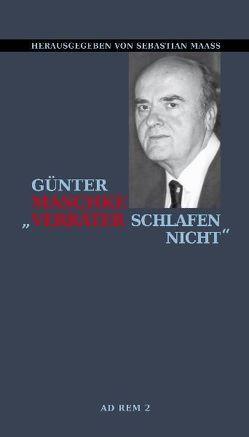 """""""Verräter schlafen nicht"""" von Maaß,  Sebastian, Maschke,  Günter"""