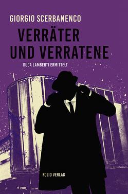 Verräter und Verratene von Rhein,  Christiane, Scerbanenco,  Giorgio
