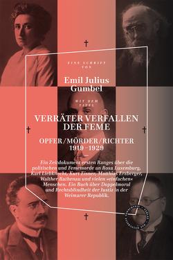 VERRÄTER VERFALLEN DER FEME von Gumbel,  Emil Julius