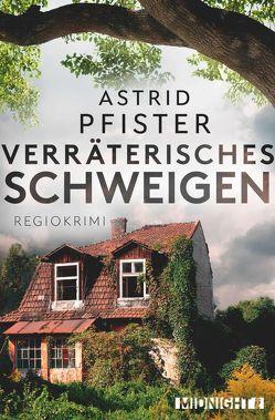 Verräterisches Schweigen von Pfister,  Astrid
