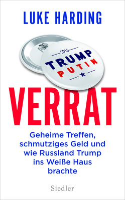 Verrat von Gebauer-Lippert,  Stephan, Harding,  Luke, Schmidt,  Thorsten