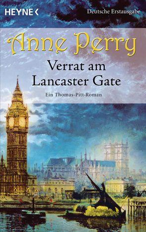 Verrat am Lancaster Gate von Perry,  Anne, Schatzhauser,  K.