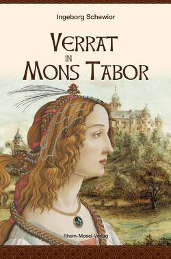 Verrat in Mons Tabor von Schewior,  Ingeborg