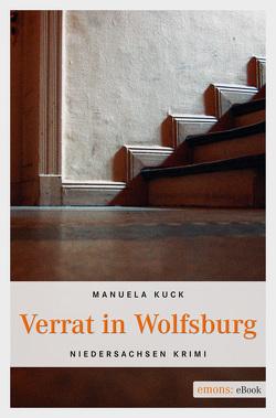 Verrat in Wolfsburg von Kuck,  Manuela