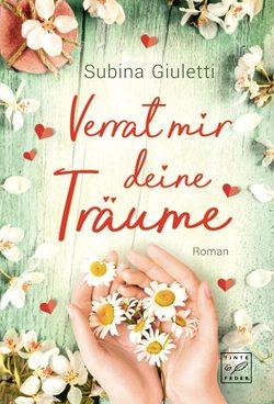 Verrat mir deine Träume von Giuletti,  Subina