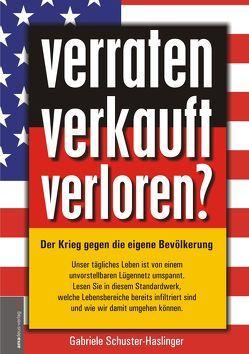verraten – verkauft – verloren? von Schuster-Haslinger,  Gabriele, van Helsing,  Jan