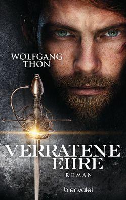 Verratene Ehre von Thon,  Wolfgang