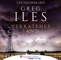 Verratenes Land von Iles,  Greg, Teschner,  Uve
