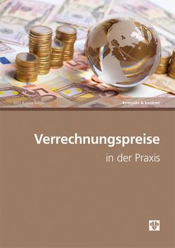 Verrechnungspreise in der Praxis von BDO Austria GmbH
