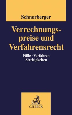 Verrechnungspreise und Verfahrensrecht von Schnorberger,  Stephan