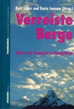 Verreiste Berge von Inmann,  Karin, Luger,  Kurt