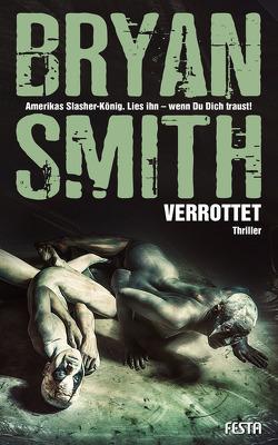 Verrottet von Smith,  Bryan