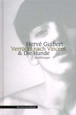 Verrückt nach Vincent & Die Hunde von Guibert,  Hervé, Schlegel,  J