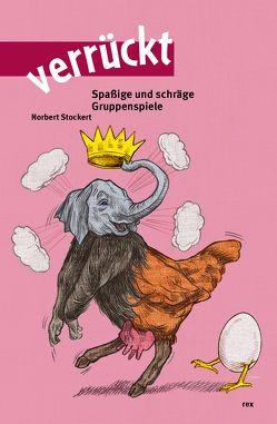 verrückt von Fischer,  Christoph, Stockert,  Norbert