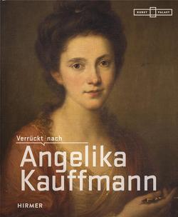 Verrückt nach Angelika Kauffmann von Baumgärtel,  Bettina