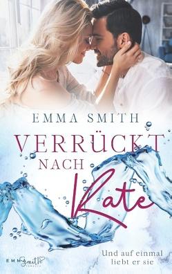 Verrückt nach Kate von Smith,  Emma