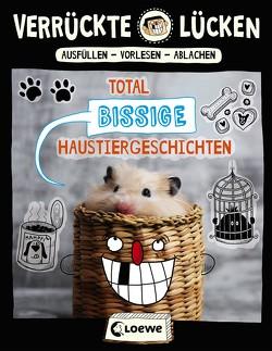 Verrückte Lücken – Total bissige Haustiergeschichten von Dietrich,  Michael, Schumacher,  Jens